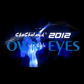 ChaChaLand 2012 OWN EYES